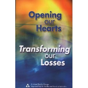 Opening Our Hearts Transforming Our Losses