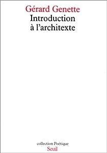 Introduction à l'architexte par Genette
