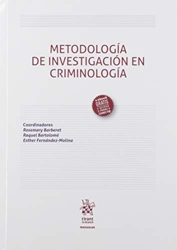 Metodología De Investigación En Criminología: 1 (Manuales de Derecho Penal) por Barberet Havican, Rosemary