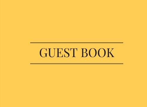 Yellow Guest Book: Airbnb, Guest House, Hotel, Bed and Breakfast, Lake House, Cabin pdf