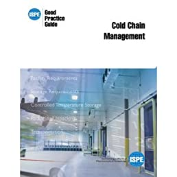 ispe good practice guide cold chain management ispe 9781936379064 rh amazon com ispe good practice guide cold chain management pdf ispe good practice guide – cold chain management (2011)