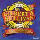 The Best Of Gilbert & Sullivan Arias & Duets / English National, D'Oyly Carte, Sadler's Wells Operas