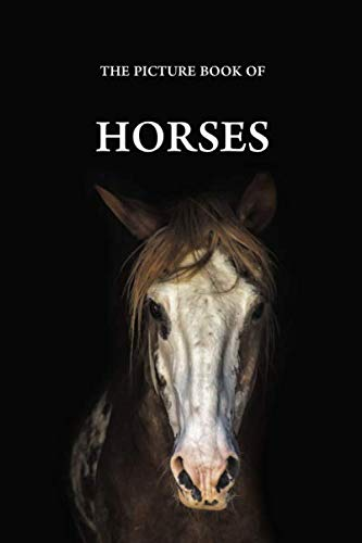 The Picture Book of Horses: A Gift Book for Alzheimer