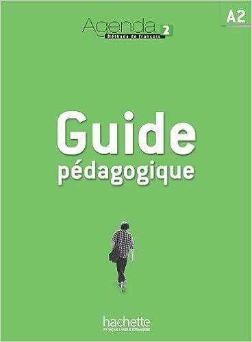 En ligne téléchargement gratuit Agenda 2 : Guide pédagogique pdf ebook