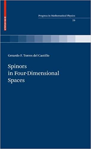 Spinors in Four-Dimensional Spaces (Progress in Mathematical Physics, Vol. 59)
