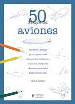 Descargar Libro 50 Dibujos De Aviones Lee J. Ames
