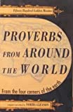 Proverbs from Around the World, Kensington Publishing Corporation Staff, 0806513101