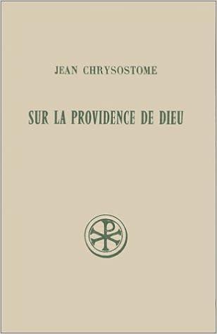 Lire un Sources chrétiennes, numéro 79 bis : Sur la Providence de Dieu pdf, epub