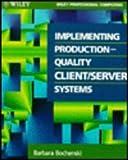 Introduction to Client Server Computing, Barbara Bochenski, 0471585319