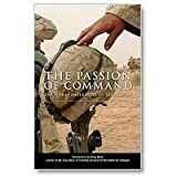 Book cover for Passion of Command: The Moral Imperative of Leadership