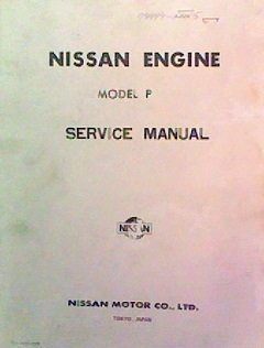 nissan engine model p service manual nissan moter company amazon rh amazon com Nissan Repair Manual Nissan Factory Service Manual
