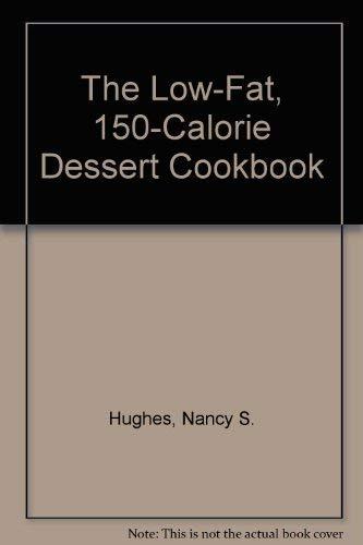 Low-fat 150 Cal Desrt (150 Calorie Desserts)