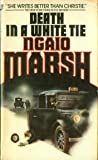 Death in a White Tie, Ngaio Marsh, 0515058963
