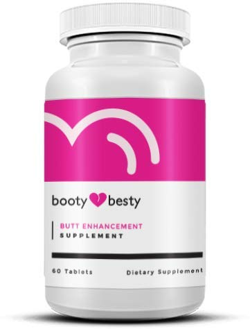 Booty Besty The Scientifically Formulated Top Rated Butt Enhancement and Butt Enlargement Pills (Best Booty Enhancement Pills)