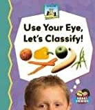 Use Your Eye, Let's Classify