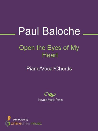 Open the Eyes of My Heart - Kindle edition by Paul Baloche. Arts ...