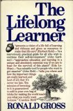 The Lifelong Learner, Ronald Gross, 0671225243