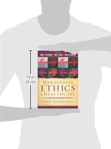 Managerial Ethics in Healthcare: A New Perspective