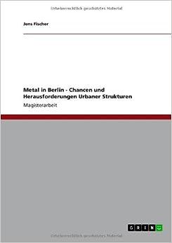 Book Metal in Berlin - Chancen und Herausforderungen Urbaner Strukturen