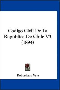 Book Codigo Civil de La Republica de Chile V3 (1894)