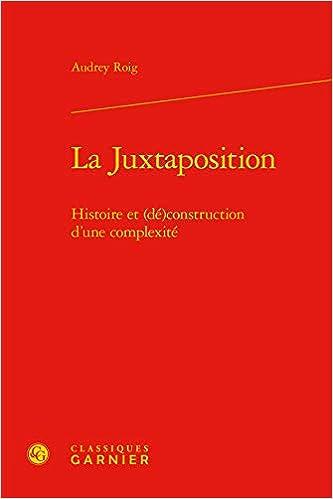 juxtaposition Histoire (dé)construction