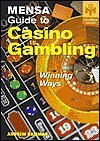 Mensa Guide to Casino Gambling (Winning Ways)