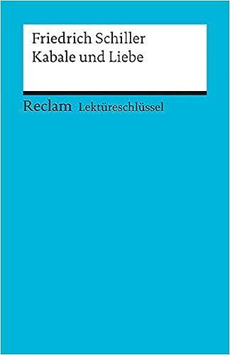 Friedrich Schiller Kabale Und Liebe Lektureschlussel Amazon De