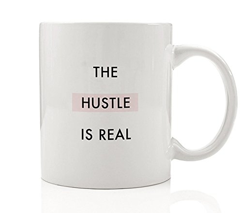 The Hustle Is Real Motivational Coffee Mug Gift Idea for Tough Worker Struggle Push Persist Hardest Working Struggling Work Present Birthday Christmas Promotion - 11oz Ceramic Cup by Digibuddha - Best In Malls Shopping Nyc