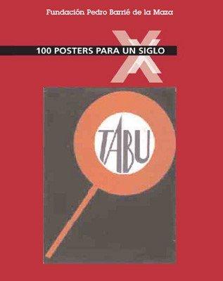 Descargar Libro 100 Pósters Para Un Siglo Balthasar Zimmermann