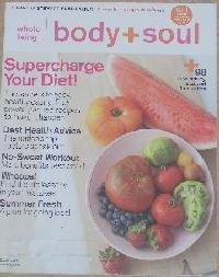 "Download Body and Soul Magazine, A MArtha Stewart Publication, August 2009, ""Supercharge Your Diet"" (Body and Soul, August 2009) PDF"