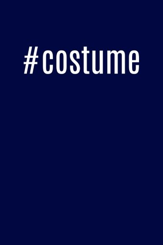 Hash Tag Costumes (#costume: Cool Hashtag Theatre Writing Journal Lined, Diary, Notebook for Men & Women)