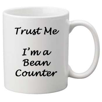 Quality Trust Me I'm a Bean Counter, Perfect Birthday or Christmas Gift. Great Novelty 11oz Mug Glam-Mugs - Trust Me Mugs