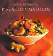 Pescados Y Mariscos/Seafood (Coleccion Williams-Sonoma)