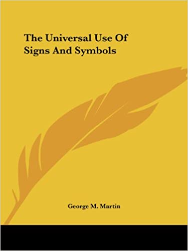 Amazon The Universal Use Of Signs And Symbols 9781425364601