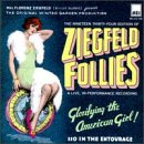 The Nineteen Thirty-Four Edition Of Ziegfeld Follies: A Live, In-Performance Recording