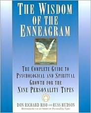 Read Online The Wisdom of the Enneagram: The Complete Guide to Psychological and Spiritual Growth for the Nine Personality Types (Enneagram Resources Series) by Don Richard Riso, Russ Hudson PDF