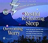 img - for Restful, Revitalizing Sleep + Overcoming Worry: Easily Let Go of Worries and Fall Asleep Effortlessly With the Help of These Relaxing, Enjoyable Audio Programs, You Will Love Them! (Super Strength) book / textbook / text book
