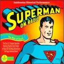 Superman On Radio: Smithsonian Historical Performances (Historical Radio Plays)                                                                                                                                                                                                                                                    <span class=