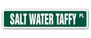 SALT WATER TAFFY Street Sign Decal candy treat caramel sweet dolce funny gag (Saltwater Taffy Sticker)