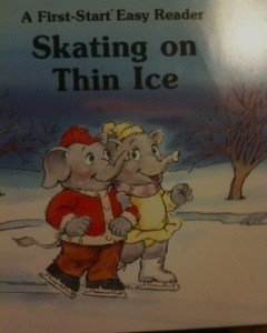 Skating On Thin Ice (First Start Easy Reader) by Louise Everett (1997-02-04)