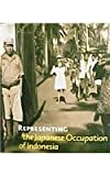 Representing the Japanese Occupation of Indonesia, Remco Raben, 9040093466