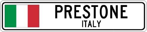 PRESTONE, ITALY - Italian Flag Aluminum City Sign - 4 x 18 Inches