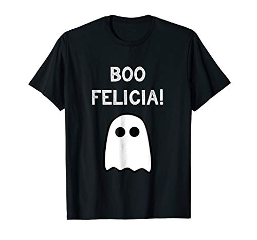 Boo Felicia Shirt Funny Halloween Ghost Costume T-Shirt]()