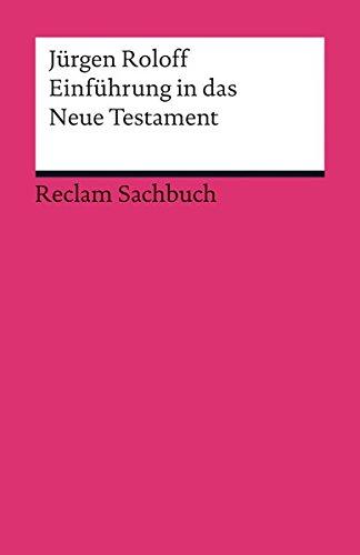 Einführung in das Neue Testament (Reclams Universal-Bibliothek)