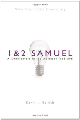 NBBC, 1 & 2 Samuel: A Commentary in the Wesleyan Tradition (New Beacon Bible Commentary) by Kevin Mellish - City Shopping Legends Kansas