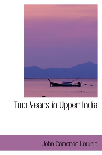 Two Years in Upper India pdf