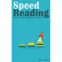 Speed Reading: Become a Speed Reading Master in 30 Minutes