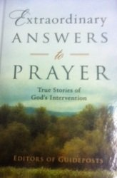 Intervention Gods (Extraordinary Answers to Prayer: True Stories of God's Intervention)