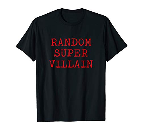 Random Super Villain Last Minute Halloween Shirt -