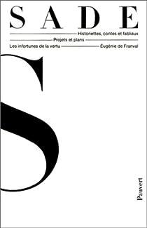 Oeuvres complètes du Marquis de Sade par Sade